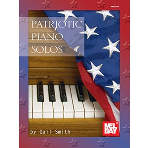 Gail Smith: Patriotic Piano Solos