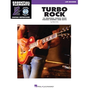Essential Elements Guitar Repertoire: Turbo Rock - Late Beginner [*25]