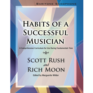 Habits of a Successful Musician - Bari Sax